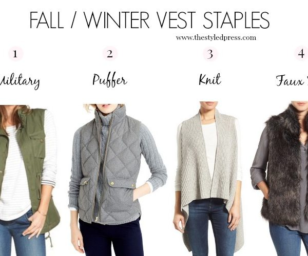 4 Vests You Need in Your Fall/Winter Wardrobe